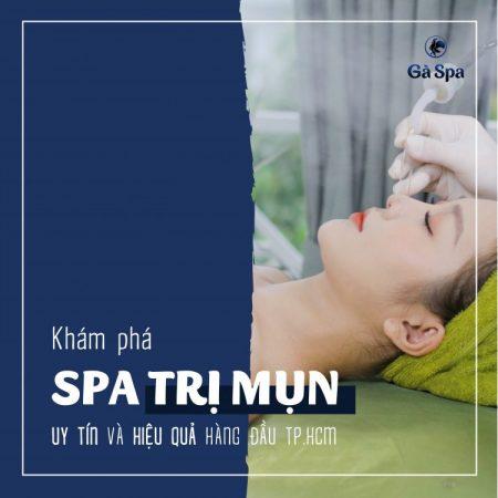 Spa trị mụn hiệu quả và uy tín ở TPHCM