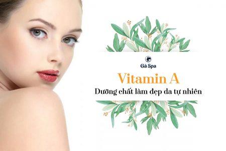 Vitamin A - Dưỡng chất làm đẹp da tự nhiên